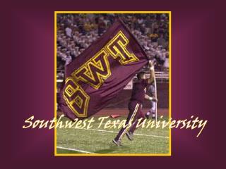Southwest Texas University