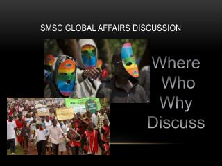 SMSC Global affairs discussion