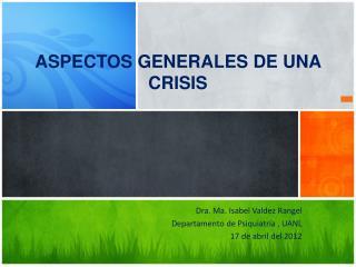ASPECTOS GENERALES DE UNA CRISIS