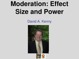 Moderation: Effect Size and Power