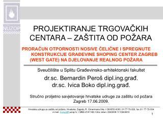 Sveučilište u Splitu Građevinsko-arhitektonski fakultet dr.sc. Bernardin Peroš diplg.građ.