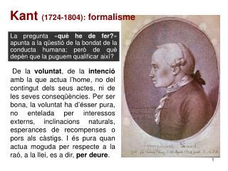 Kant  (1724-1804):  formalisme