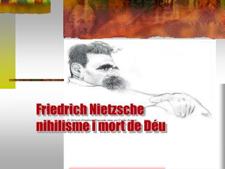 Friedrich Nietzsche  nihilisme i mort de Déu