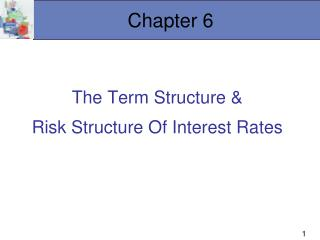 The Term Structure   Risk Structure Of Interest Rates