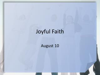 Joyful Faith