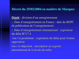 Décret du 25/02/2004 en matière de Marques