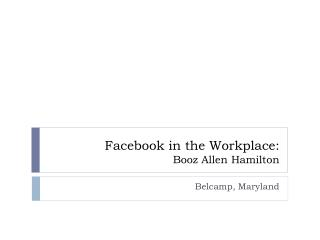 Facebook in the Workplace: Booz Allen Hamilton