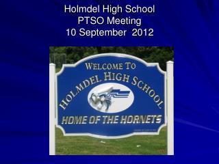 Holmdel High School PTSO Meeting 10 September  2012