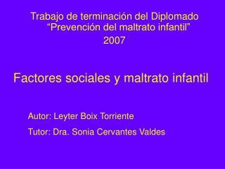 Factores sociales y maltrato infantil
