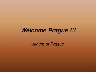 Welcome Prague !!!
