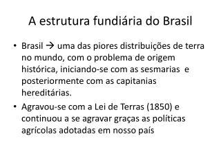 A estrutura fundiária do Brasil