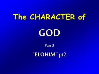 The CHARACTER of