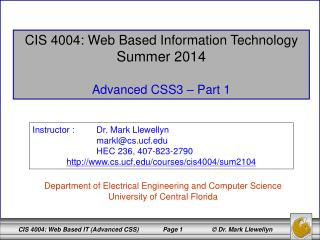 CIS 4004: Web Based Information Technology Summer 2014 Advanced CSS3 – Part 1