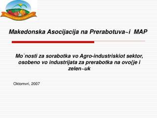 Makedonska Asocijacija na Prerabotuva~i  MAP