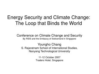 Energy Security and Climate Change: The Loop that Binds the World