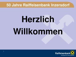 50 Jahre Raiffeisenbank Inzersdorf
