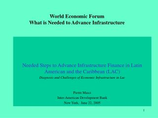 World Economic Forum What is Needed to Advance Infrastructure
