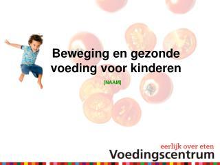 Beweging en gezonde voeding voor kinderen