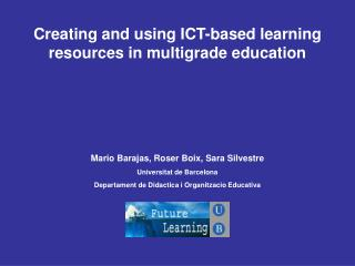Creating and using ICT-based learning resources in multigrade education