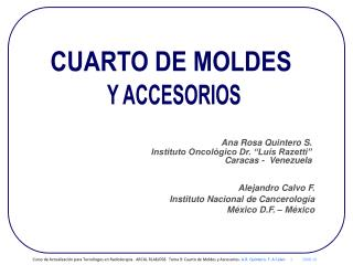 "Ana Rosa Quintero S. Instituto Oncológico Dr. ""Luís Razetti""  Caracas -  Venezuela"