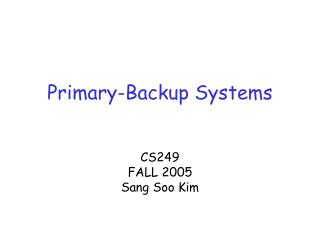 Primary-Backup Systems