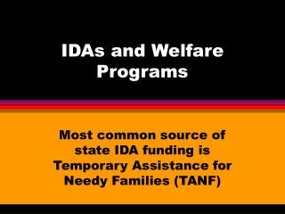 IDAs and Welfare Programs