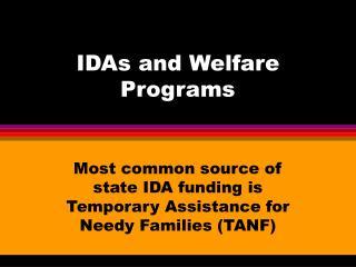 IDAs and Welfare Programs