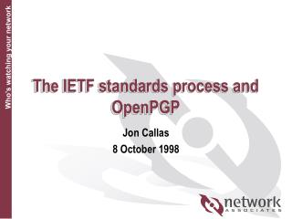The IETF standards process and OpenPGP