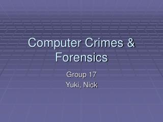 Computer Crimes & Forensics
