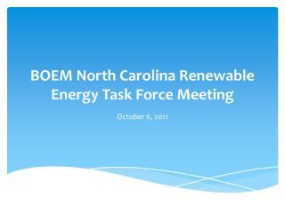 BOEM North Carolina Renewable Energy Task Force Meeting
