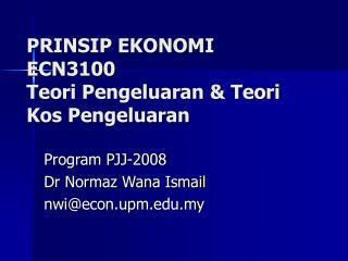 PRINSIP EKONOMI ECN3100 Teori Pengeluaran & Teori Kos Pengeluaran