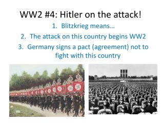 WW2 #4: Hitler on the attack!