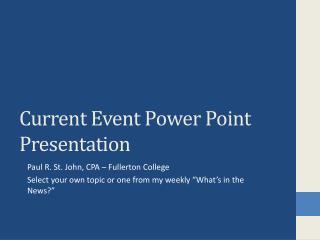 Current Event Power Point Presentation