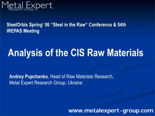 Analysis of the CIS Raw Materials