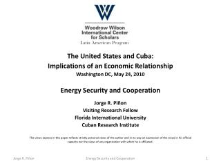 Latin American Program The United States and Cuba: Implications of an Economic Relationship