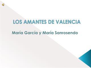 LOS AMANTES DE VALENCIA
