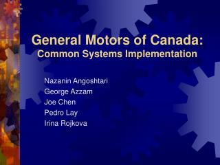General Motors of Canada: Common Systems Implementation
