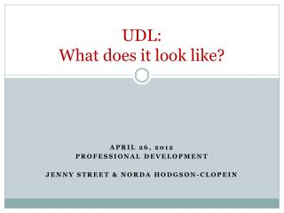 UDL:  What does it  look  like ?