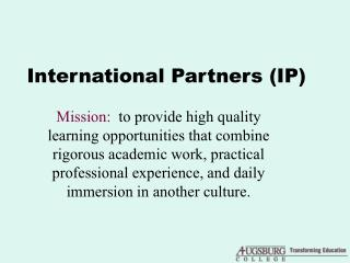 International Partners (IP)