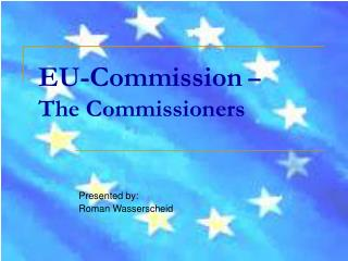 EU-Commission  –  The Commissioners