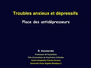 Troubles anxieux et dépressifs