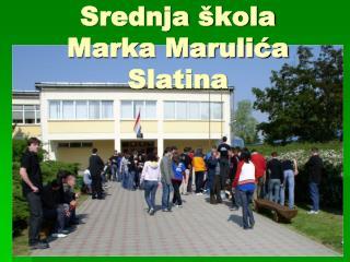 Srednja škola  Marka Marulića Slatina