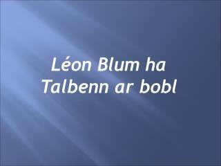 Léon Blum ha Talbenn ar bobl