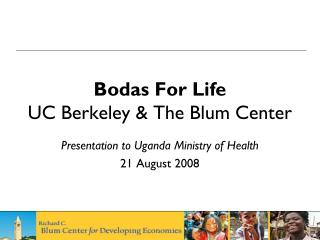 Bodas For Life UC Berkeley & The Blum Center