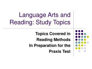 Language Arts and Reading: Study Topics