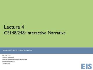 Lecture 4 CS148/248: Interactive Narrative