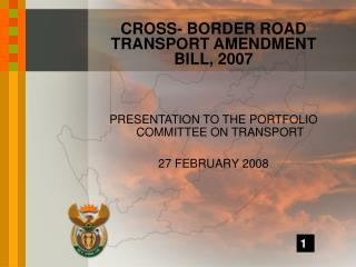 CROSS- BORDER ROAD TRANSPORT AMENDMENT BILL, 2007