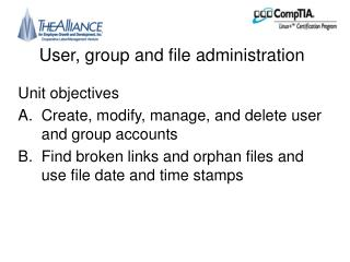 User, group and file administration