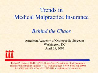 Trends in  Medical Malpractice Insurance Behind the Chaos