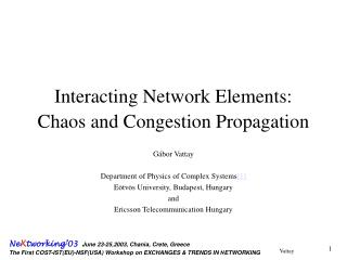 Interacting Network Elements: Chaos and Congestion Propagation